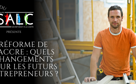 Réforme de l'ACCRE: quels changements pour les futurs entrepreneurs?