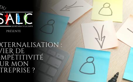 L'externalisation, levier de compétitivité pour mon entreprise ?