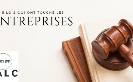 5 lois qui ont touché les entreprises