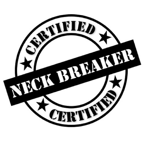 Certified Neck Breaker Badge