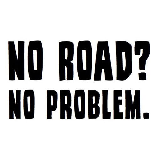 No Road? No Problem.