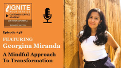 Podcast: Georgina Miranda: A Mindful Approach to Transformation