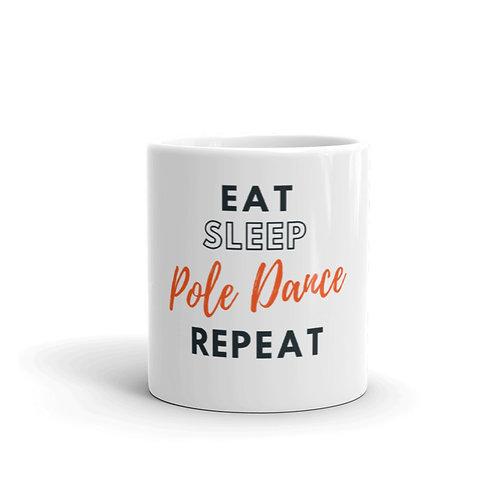 Eat, Sleep, Pole Dance, Repeat Mug