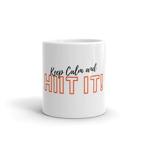 Keep Calm And HIIT IT! Mug (script font)