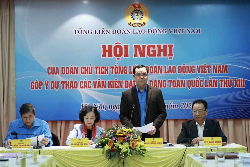 Ông Nguyễn Đình Khang – Uỷ viên Trung ương Đảng, Chủ tịch Tổng LĐLĐVN - phát biểu tại hội nghị. Ảnh: Hải Nguyễn.
