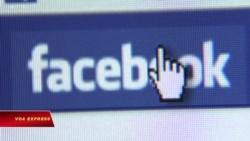 Reuters: Bị VN 'bóp' băng thông, Facebook tăng kiểm duyệt