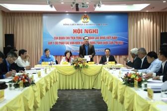 Tổng LĐLĐVN: Góp ý dự thảo các văn kiện Đại hội Đảng toàn quốc lần thứ XIII
