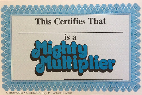 Mighty Multiplier Certificates