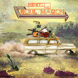 Benito and Soul Wagon