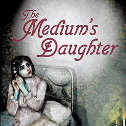 The Medium's Daughter