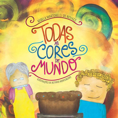 TODAS AS CORES DO MUNDO