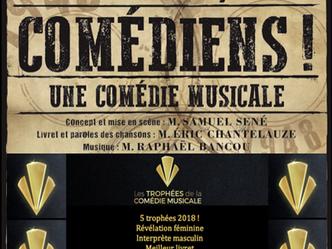 """""""Comédiens"""" conçu et mis en scène par Samuel Sené, écrit par Eric Chantelauze, musique de"""