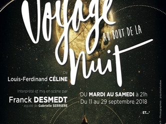 """""""Voyage au bout de la nuit"""" au Théâtre de la Huchette adapté du chef d'oeuvre de Louis"""