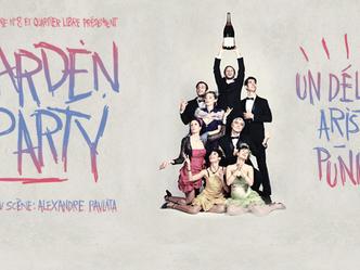 """""""Garden party"""" mis en scène par Alexandre Pavlata de la Compagnie N°8 est au Théâtre Antoi"""