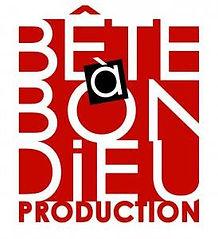 Bete a bon dieu production