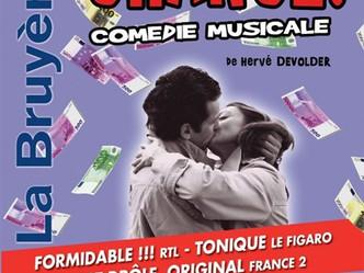 """Quelle « Chance! """" ce passage tout cet été au Théâtre de la Bruyère de cette détonante comédie"""