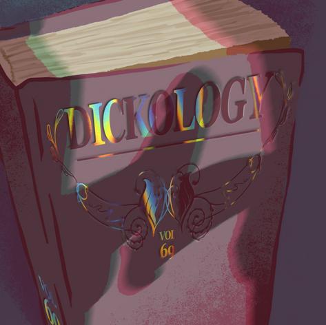 Dickology