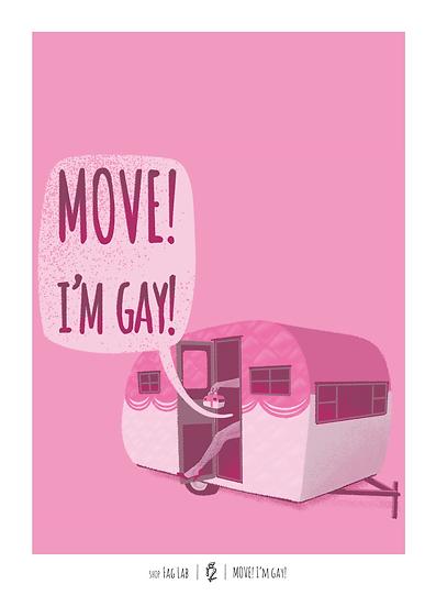 Wholesale - (Set of 3 prints) Move I'm Gay