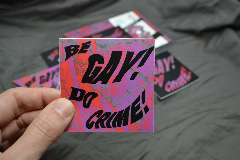 Wholesale (set of 3 stickers) - Be gay, do crime! (Color Sq)