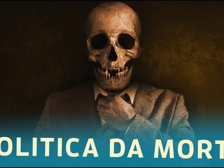 Necroalpinistas: Quem são os políticos que usam a morte para escalar na carreira