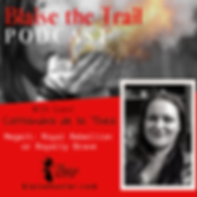 Blaise the Trail Podcast Ep 3 graphic.pn