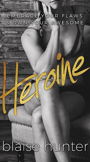 Buy Heroine Today!