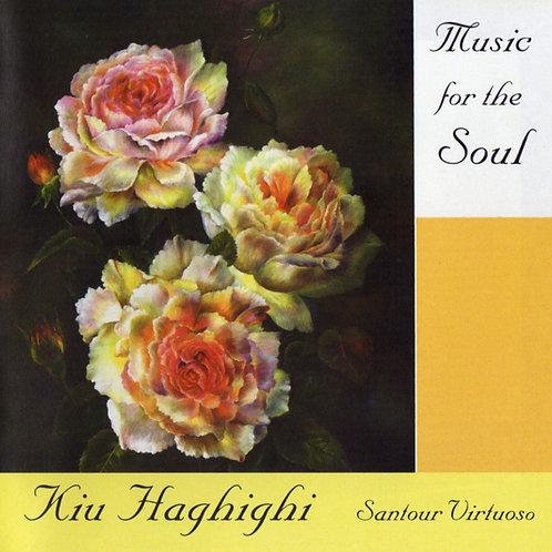 Music for the Soul - Kiu Haghighi - CD Album