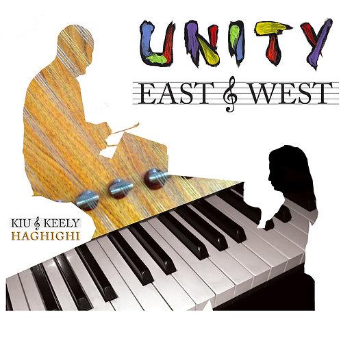 Unity: East & West - Kiu & Keely Haghighi - Album