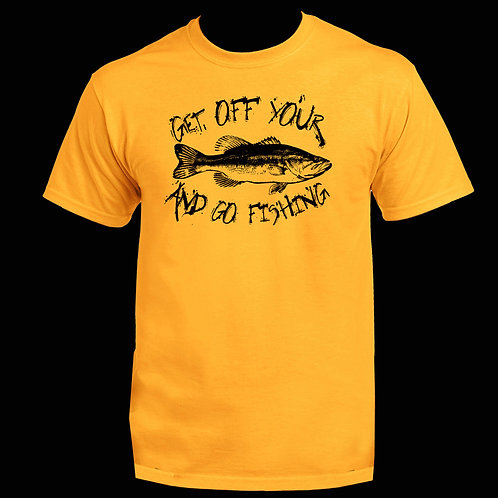 GET OFF YOUR BASS CLASSIC TEE