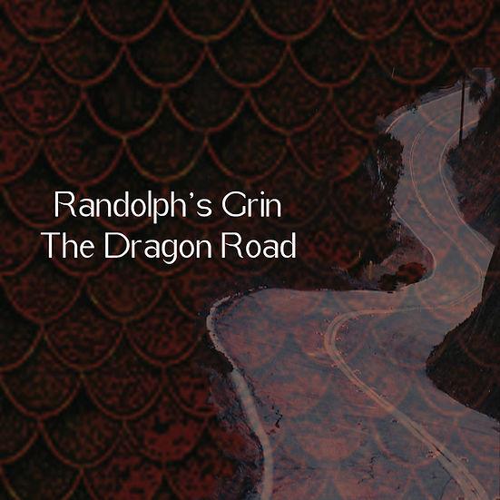 Randolph's Grin Dragon Road SINGLE.jpg