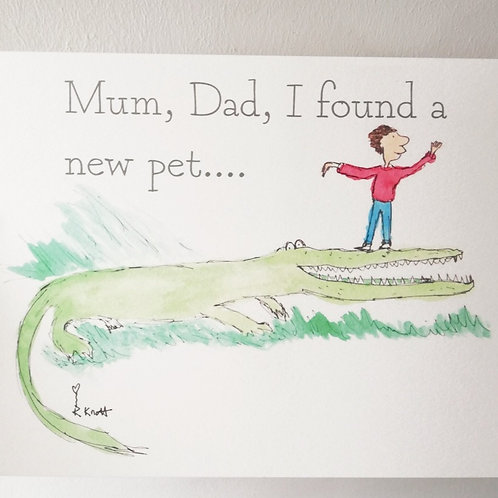 Mum, Dad I found a new pet...