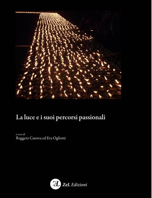 'Rompere la Luce - Desiderarne l'idea'