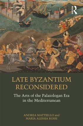 Late Byzantium Reconsidered
