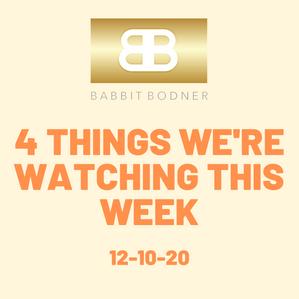 Four Things We're Watching This Week