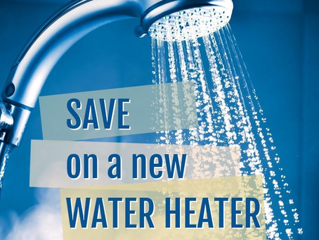 Save on a New Water Heater!