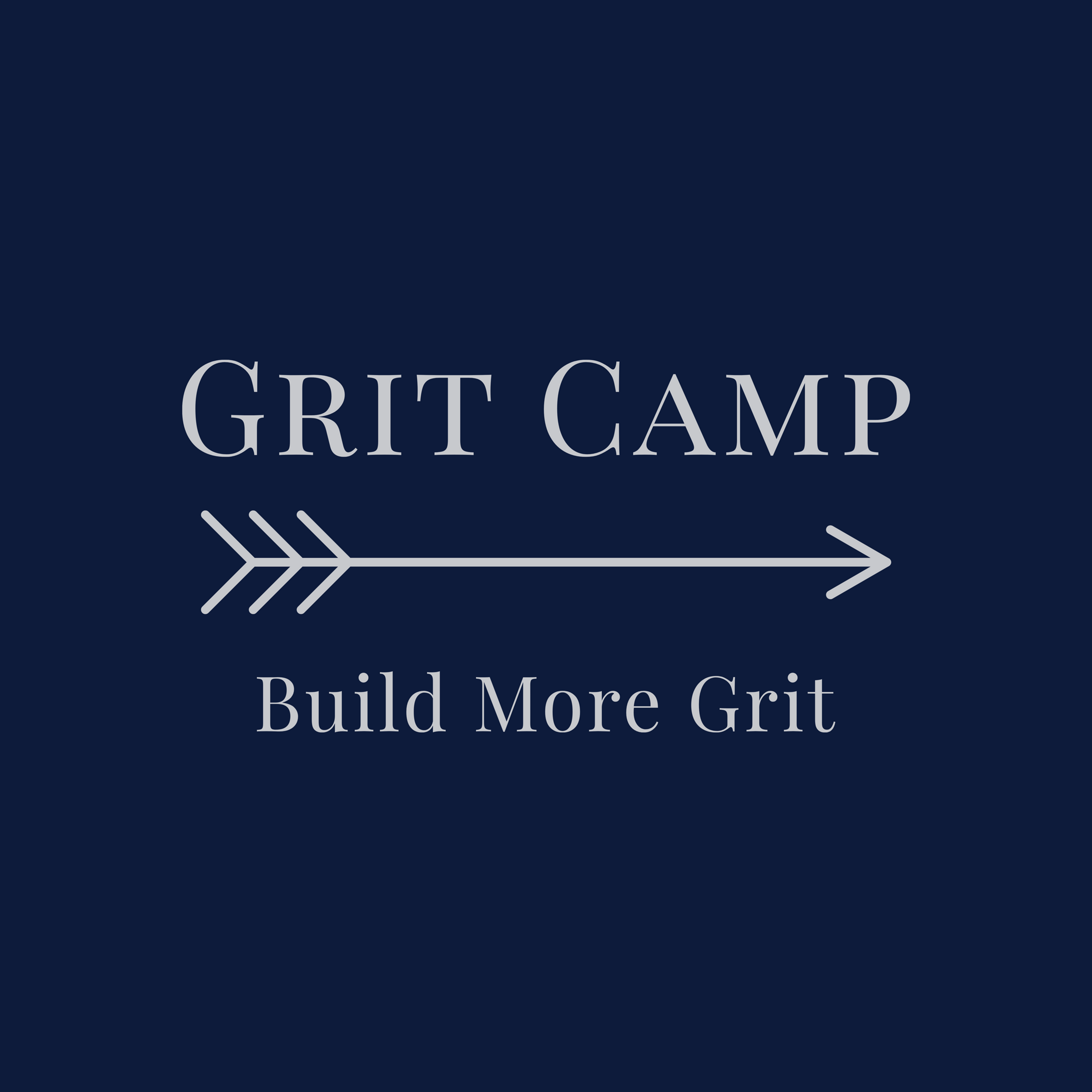 Grit Camp - June 7 to June 11