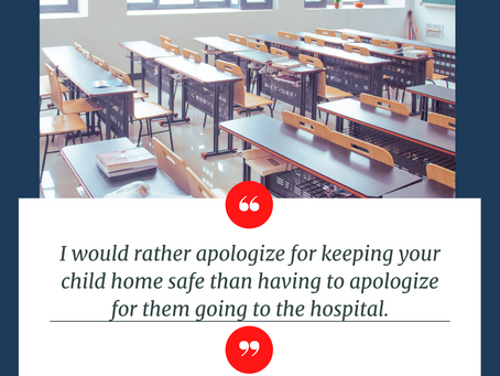 I'd rather apologize for keeping your child home safe