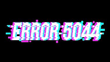ERROR 5044.png