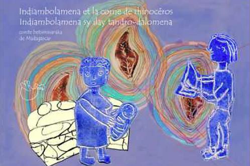 Indiambolamena et la corne de rhinocéros