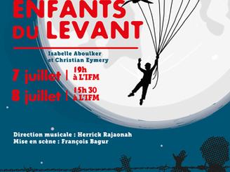 """Hetsika vous invite à l'opéra """"Les Enfants du Levant"""" les 7 et 8 juillet 2017 à Antana"""