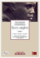 Evénement: Sortie du premier tome des oeuvres complètes de Jean-Joseph Rabearivelo