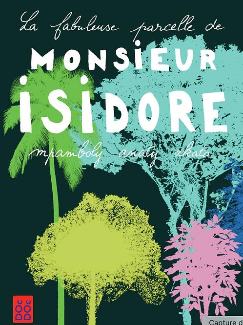 La fabuleuse parcelle de Monsieur Isidore