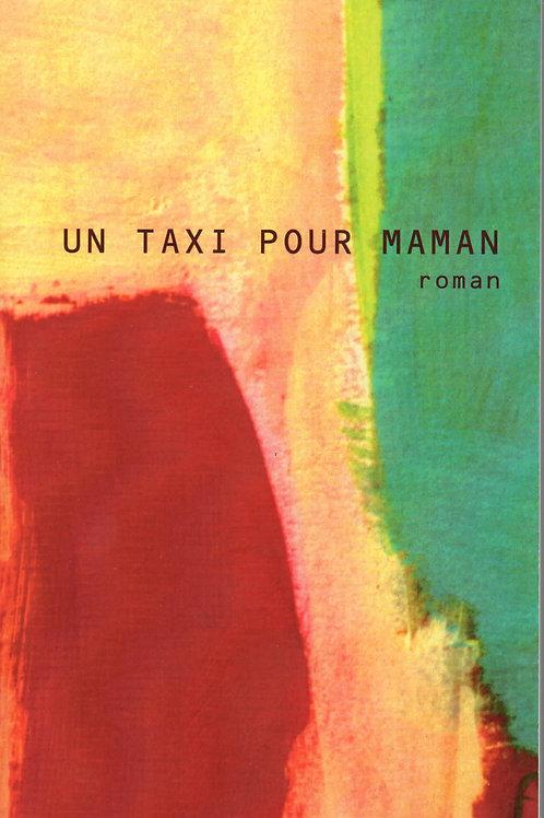 Un taxi pour maman d'Yvan PRAT