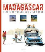 Madagascar, 3 mois de voyage sur l'île rouge
