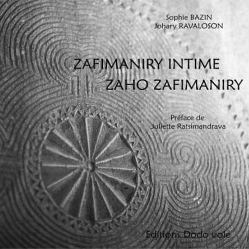 Zafimaniry intime/Zaho Zafimaniry de BAZIN/RAVALOSON