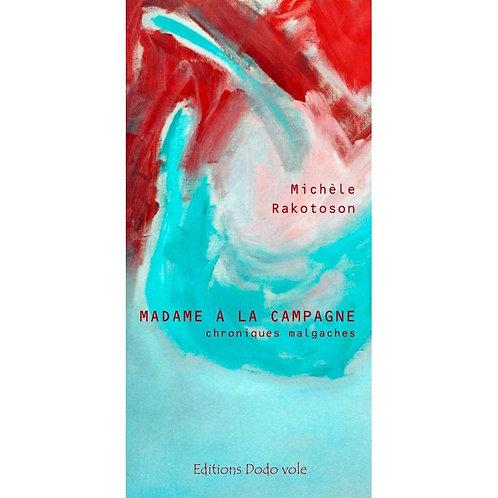 Madame à la campagne de Michèle Rakotoson