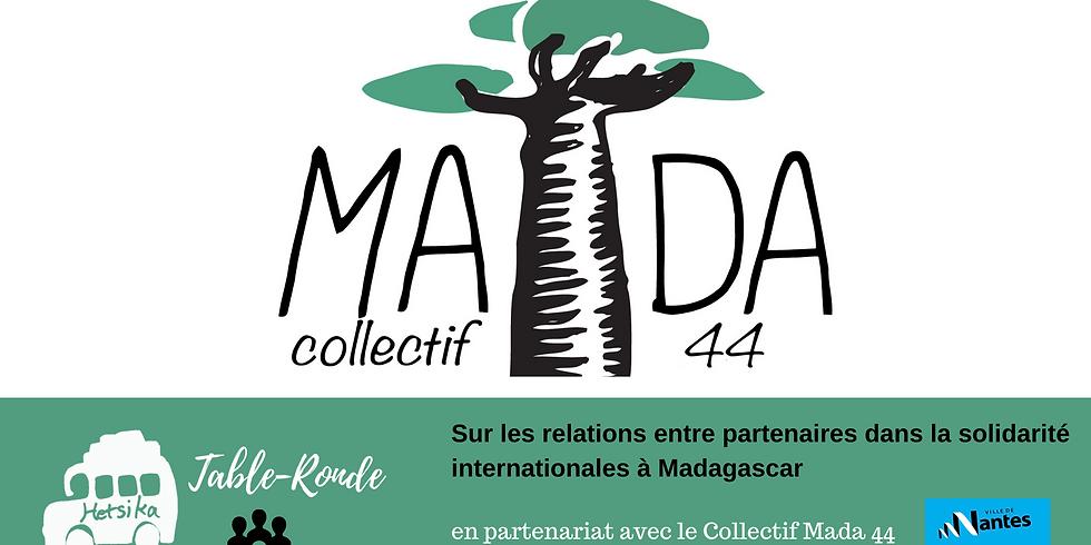 TABLE-RONDE:  Sur les relations entre partenaires dans la solidarité internationales avec le Collectif MADA 44