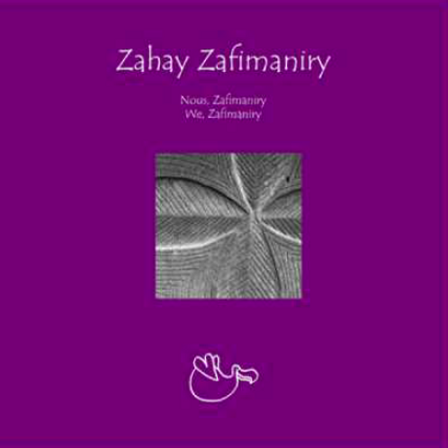Zahay Zafimaniry de Sophie Bazin