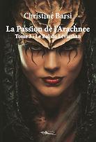 Roman de science-fiction La Passion de l'Arachnee - tome 3 : Le Bal du Léviathan par l'auteure Christine Barsi