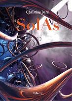 Roman de science-fiction SolAs, par l'auteure Christine Barsi